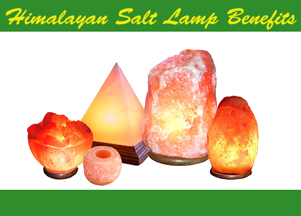Salt Lamps Positive Energy : Himalayan Salt Lamp - 15 Benefits and Himalayan Salt Lamps Uses