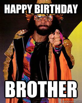 Happy Birthday Brother 200 funniest birthday memes for you *top collections !