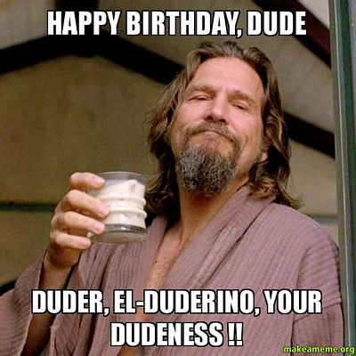 Happy-Birthday-Dude