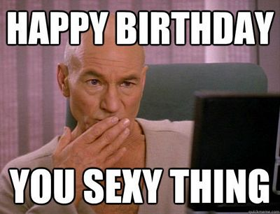 You-Sexy-Thing-Funny-Birthday-Meme