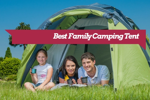 Best Family Camping Tent Brands 2020