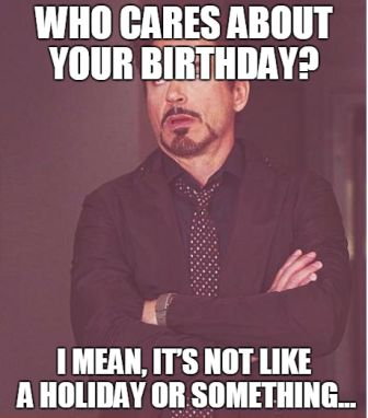 200 Funniest Birthday Memes For You Top Collections
