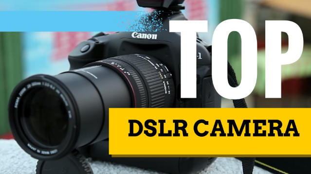 Best Digital SLR Camera Reviews 2020