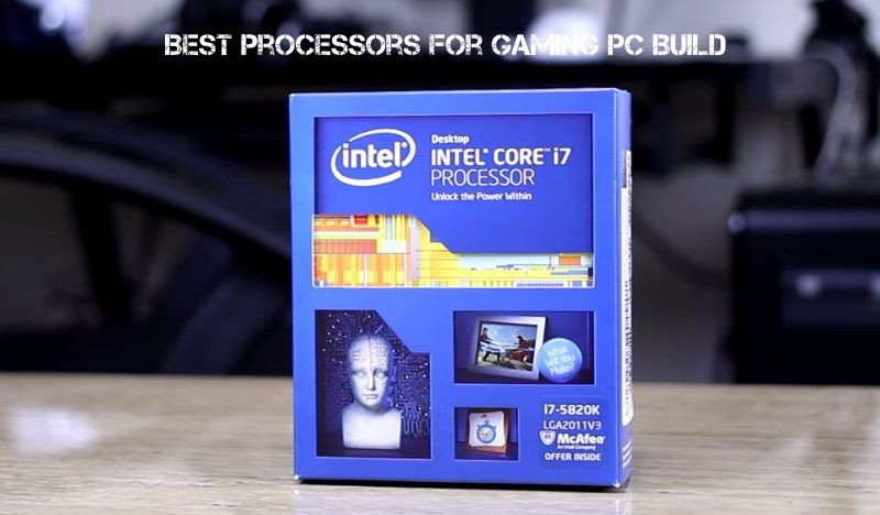 Best CPUs (Processors) For Gaming