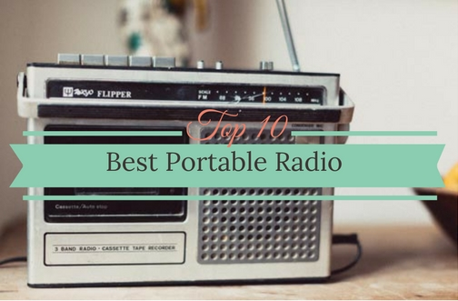 Best Portable Radio For The Money 2018
