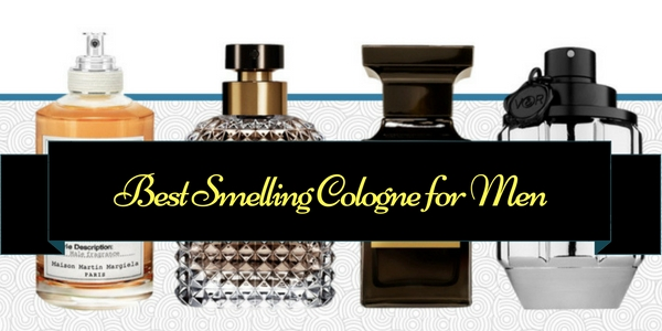 Best Smelling Cologne for Men