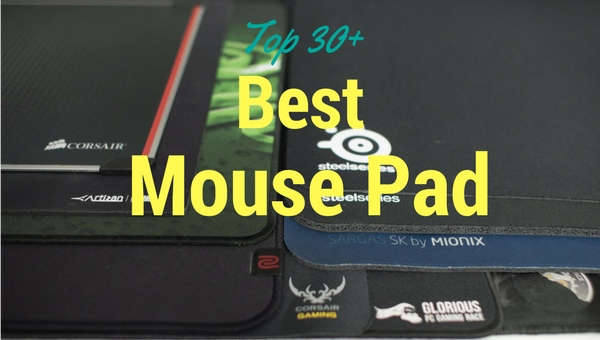 Best Mouse Pad in 2018 Reviews