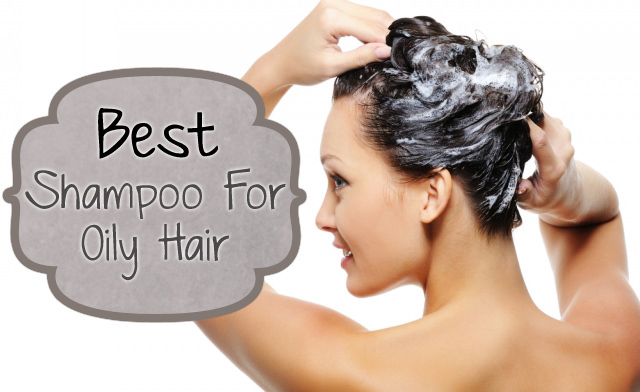 Choose Best Shampoo for Oily Hair