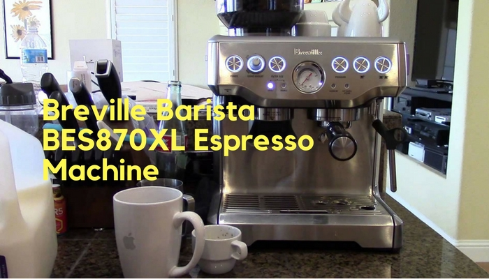 Breville Barista BES870XL Espresso Machine Review