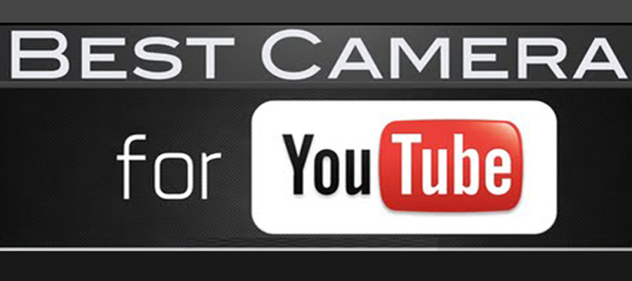 Top 5 Best Cameras For YouTube in 2020